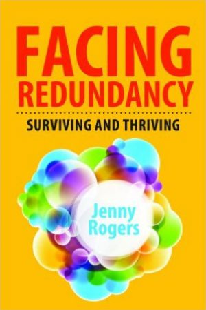 Facing Redundancy Surviving and Thriving